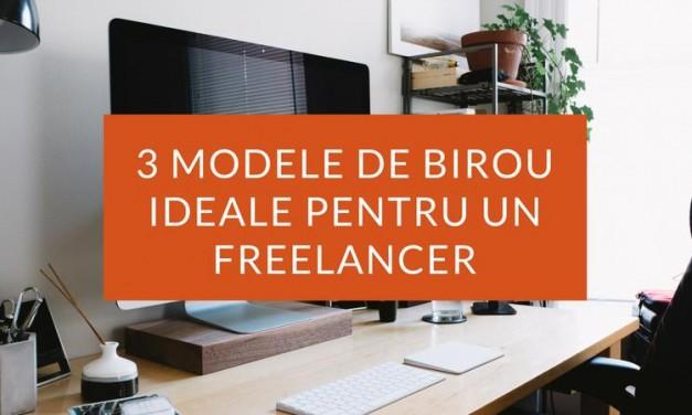 3 Modele de Birou Ideale pentru Freelanceri care Lucrează de Acasă
