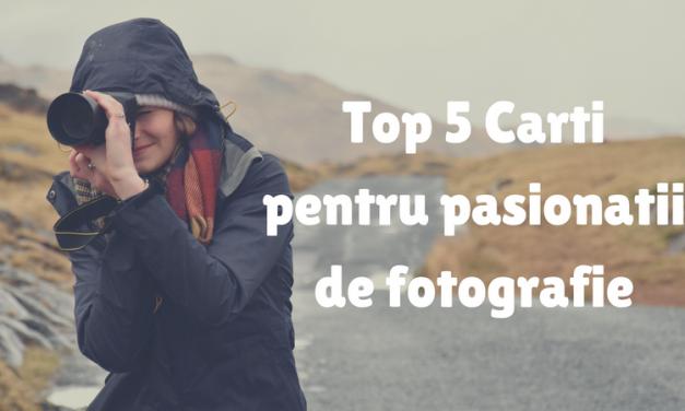 Top 5 Cărți pentru Pasionații de fotografie
