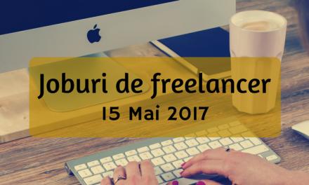 Joburi în Freelance – 15 Mai 2017