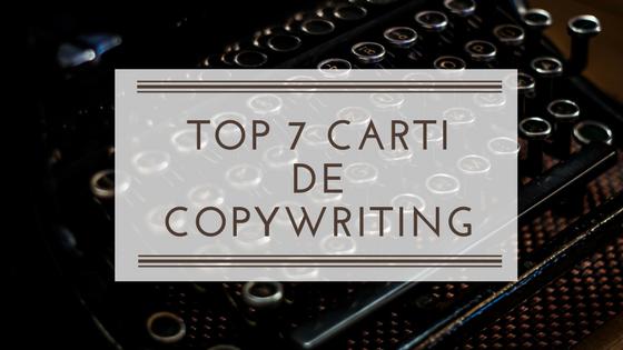 Top 7 Cărți despre Copywriting